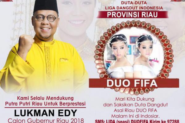 Lukman Edy Ajak Masyarakat Riau Dukung Duo Fifa