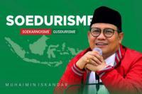 Soedurisme; Mantra Politik Cak Imin