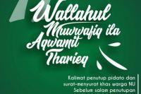 Sejarah Kalimat Penutup Pidato,  Wallahul Muwaffiq ila Aqwamit Tharieq