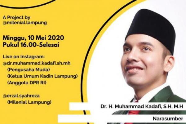 Ngabuburit Bareng Milenial Lampung, Kadafi Sebut Ada Peluang di Tengah Pandemi