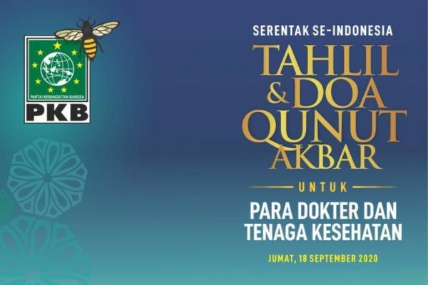 Sore Nanti PKB Gelar Tahlil dan Doa Qunut untuk Dokter Pejuang Covid-19