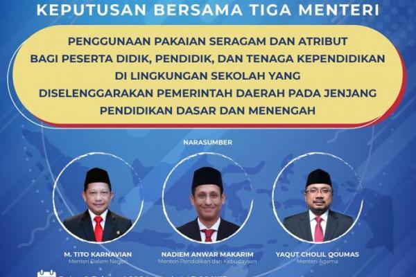 Tiga Menteri Sepakat Terbitkan SKB Tentang Seragam Sekolah